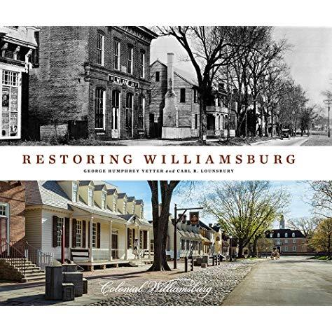 Restoring Williamsburg Colonial Williamsburg book review history of Williamsburg Virginia