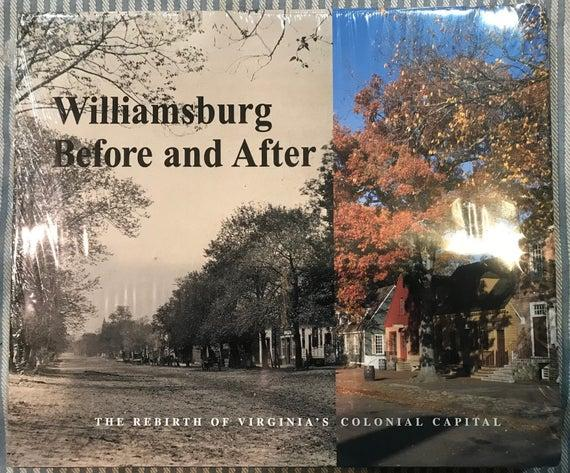williamsburg virginia book williamsburg before and after