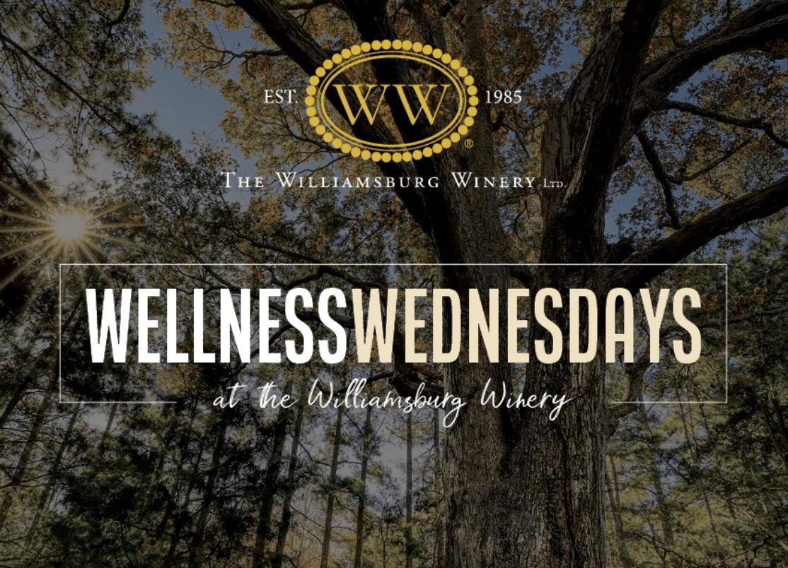 Williamsbug Virginia Wellness Wednesdays Williamsburg Winery